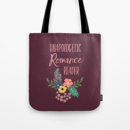 Unapologetic Romance Reader Tote Bag