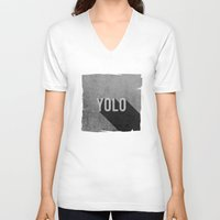 yolo V-neck T-shirts featuring YOLO by Barbo's Art
