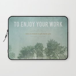 To Enjoy Your Work Laptop Sleeve
