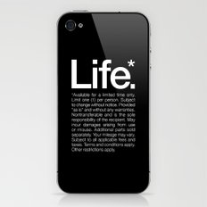 Life.* Available for a limited time only. iPhone & iPod Skin