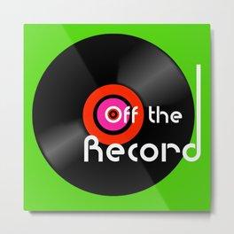 Off The Record - Black Metal Print