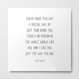 You've made this day a special day, Metal Print