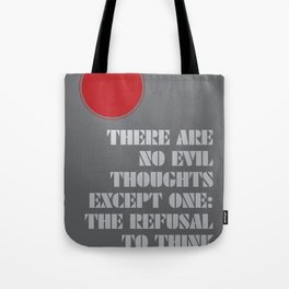 Refusal to Think Tote Bag