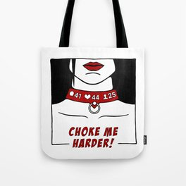 Harder! Tote Bag