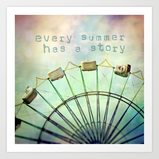 every summer has a story Art Print