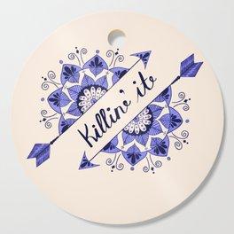 Arrow Mandala 'Killin It' Typography Blue and Peach Cutting Board