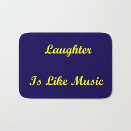 Marriage Without Laughter Bath Mat