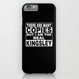 I Am Kingsley Funny Personal Personalized Fun iPhone Case