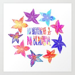 All Different & All Beautiful Art Print