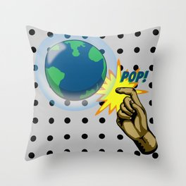 Don't Pop the Ozone Layer Throw Pillow
