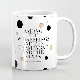 F.Scott Fitzgerald Quote,Champagne Quote,Celebrate,Happy Birthday,Printable Aleks,Typography Art Coffee Mug