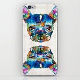 Colorful French Bulldog Dog Art By Sharon Cummings iPhone Skin