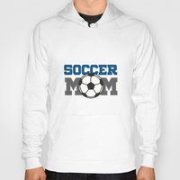 soccer Hoodies featuring soccer mom by Tassara