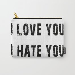 Love, Hate Carry-All Pouch