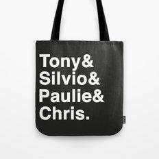 Tony & Silvio & Paulie & Chris. Tote Bag