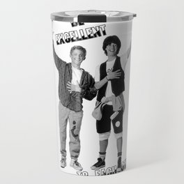 Bill and Ted's Excellent Adventure Travel Mug