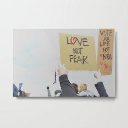 Love Not Fear Metal Print