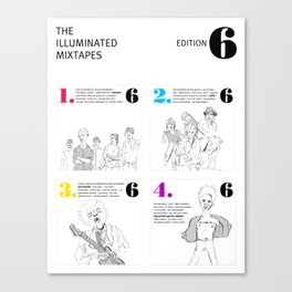 The Illuminated Mixtapes, Edition 6 Canvas Print
