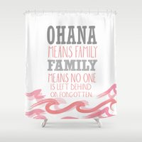 ohana Shower Curtains featuring ohana means family.. pink by studiomarshallarts