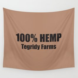 100% Hemp From Tegridy Farms Brown Wall Tapestry