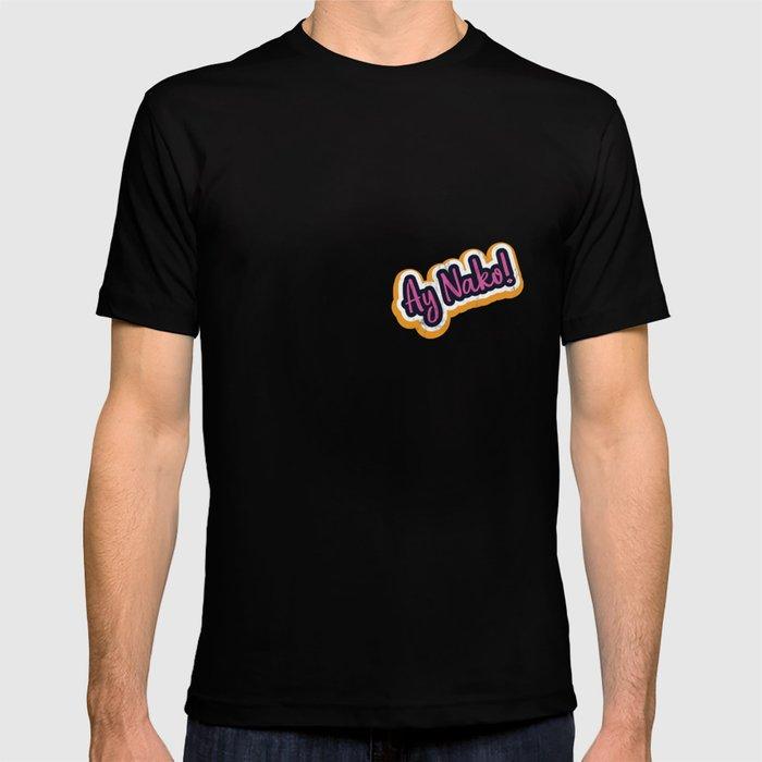 a3086760e Funny Filipino TShirt - Ay Nako OMG Tail Script T-shirt by noirty ...