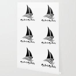 My Boat My Rules Funny Captain Gift Men Women Wallpaper