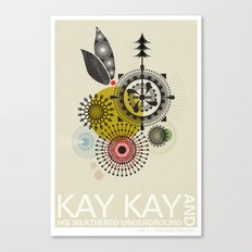 Kay Kay and His Weathered Underground Canvas Print