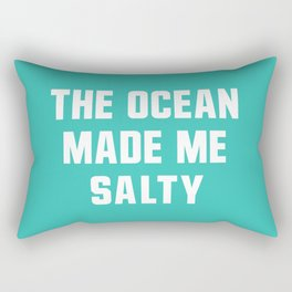 The Ocean Made me Salty Rectangular Pillow