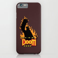 This is My Doom Hand Slim Case iPhone 6s