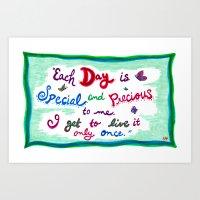 Each Day is Precious! Art Print