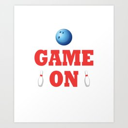 Cool T-Shirt For Bowling Lover. Gift Ideas For Dad Art Print