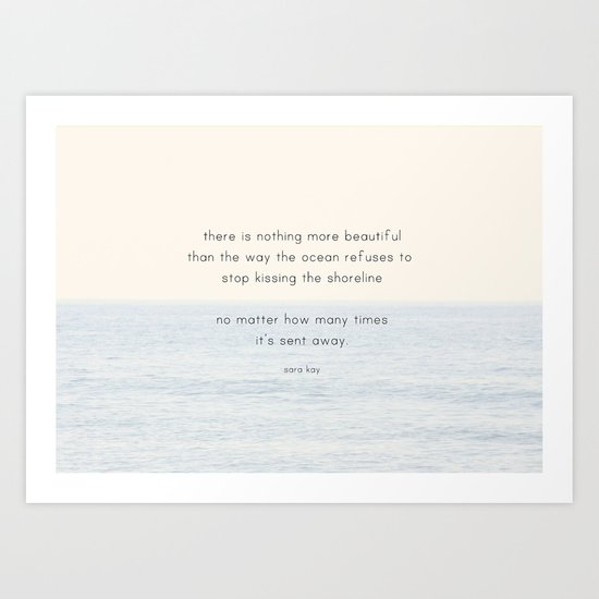 there is nothing more beautiful Art Print