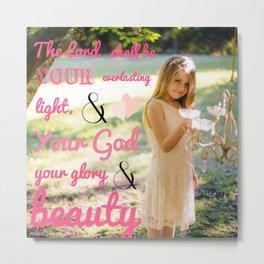 Incorruptible Beauty (scripture) Metal Print