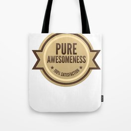 PURE AWESOMENESS Tote Bag