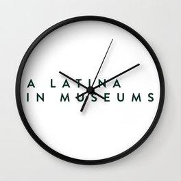 A Latina in Museums Wall Clock