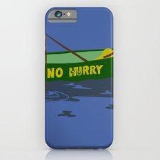 No Hurry iPhone 6s Slim Case