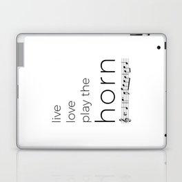 Live, love, play the horn Laptop & iPad Skin