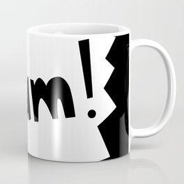 BAM!!! Coffee Mug
