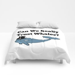 Can We Really Trust Whales? Comforters