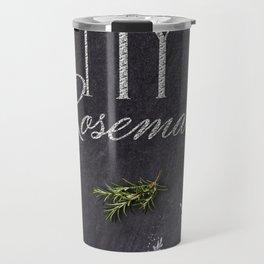 My Rosemary Travel Mug