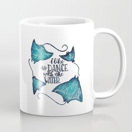 Dance With The Water Coffee Mug