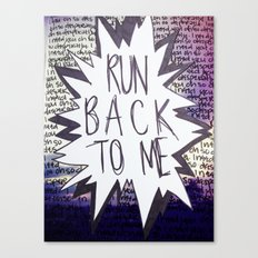 Come Back To Me Canvas Print