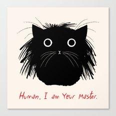 Human, I am your master Canvas Print