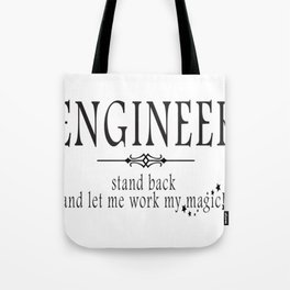 Engineer - Stand back! Tote Bag