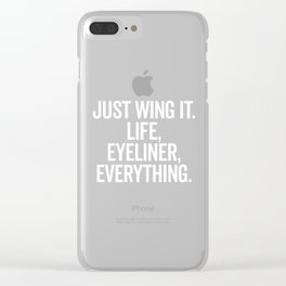 Just Wing It Funny Quote Clear iPhone Case