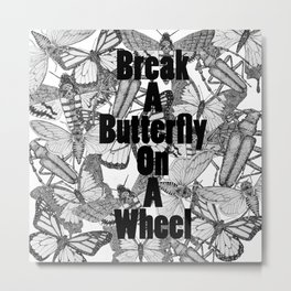 break a b. ...  Metal Print