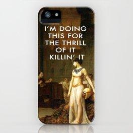 Cleopatra Killin' It iPhone Case