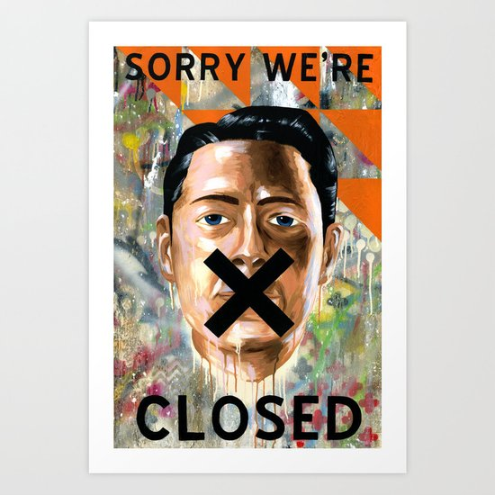 Sorry We're Closed Art Print