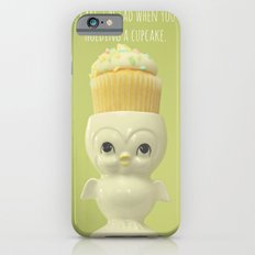You can't be sad when you're holding a cupcake. Slim Case iPhone 6s