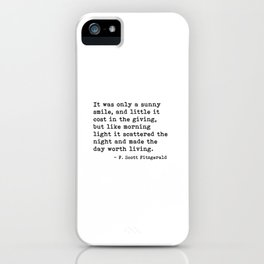 It was only a sunny smile - Fitzgerald quote iPhone Case